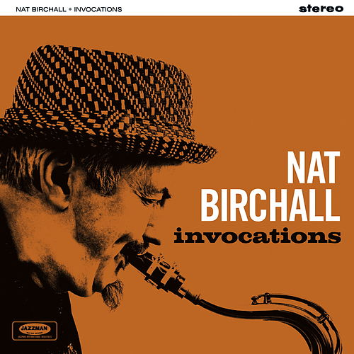 Invocations by Nat Birchall