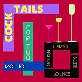 Cocktails for Two, Vol. 10 (Golden Terrace Suite Lounge) by Various Artists