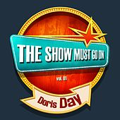 THE SHOW MUST GO ON with Doris Day, Vol. 1 by Doris Day