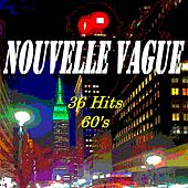 Nouvelle vague (36 Hits 60's) by Various Artists