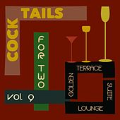 Cocktails for Two, Vol. 9 (Golden Terrace Suite Lounge) di Various Artists