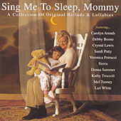 Sing Me To Sleep, Mommy... by Various Artists