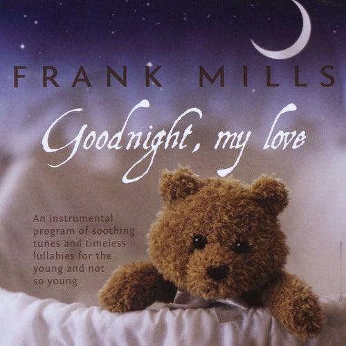 Goodnight, My Love by Frank Mills