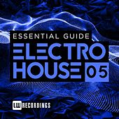 Essential Guide: Electro House, Vol. 5 - EP von Various Artists