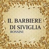 Il barbiere di Siviglia, Rossini by Various Artists