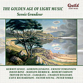 The Golden Age of Light Music: Scenic Grandeur by Various Artists