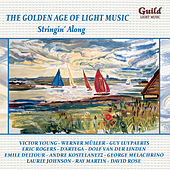 The Golden Age of Light Music: Stringin' Along by Various Artists