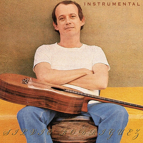 Instrumental by Silvio Rodriguez