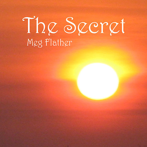 The Secret by Meg Flather