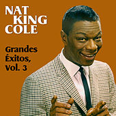 Grandes Éxitos, Vol. 3 de Nat King Cole