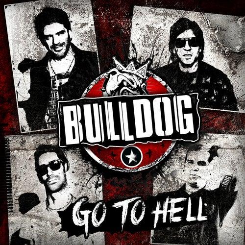 Go To Hell de Bulldog