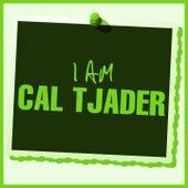 I Am Cal Tjader de Cal Tjader
