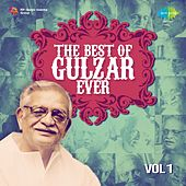 The Best of Gulzar Ever, Vol. 1 by Various Artists