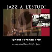 Jazz a L'Estudi: Ignasi Terrazza by Ignasi Terraza