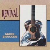 Revival by Mark Bracken