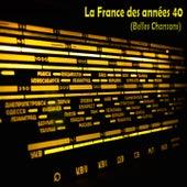 La france des années 40 (Belles chansons) von Various Artists