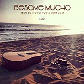 Besame Mucho (Bossa Nova for 2 Guitars) de O&P