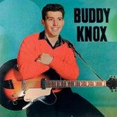 Buddy Knox by Buddy Knox