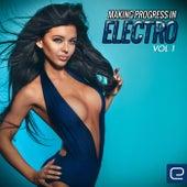 Making Progress In Electro, Vol. 1 - EP de Various Artists