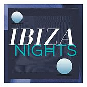 Ibiza Nights by Various Artists