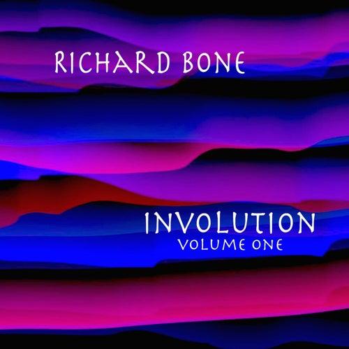 Involution, Vol.1 by Richard Bone