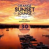 Orange Sunset Lounge, Vol. 2 (30 Sundowners) by Various Artists