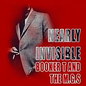 Nearly Invisible von Booker T. & The MGs