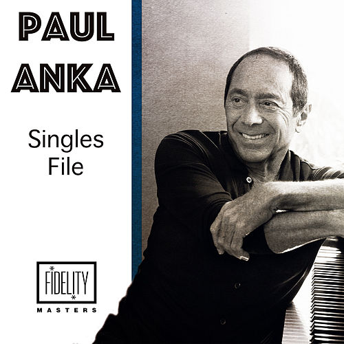 Singles File by Paul Anka