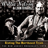 Riding the Northeast Trail by Leon Russell