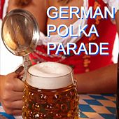 German Polka Parade by Various Artists