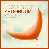 Morgenröte Afterhour, Vol. 1 by Various Artists