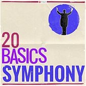 20 Basics: The Symphony (20 Classical Masterpieces) von Various Artists