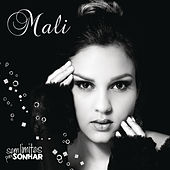 Sem Limites Para Sonhar by Mali