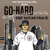 Go Hard: The Untold Story of West Coast Hip Hop (Original Soundtrack) by Various Artists