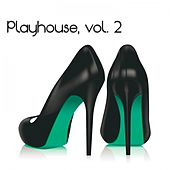 Playhouse, Vol. 2 by Various Artists