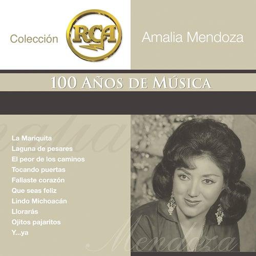 Coleccion RCA: 100 Anos de Musica by Amalia Mendoza