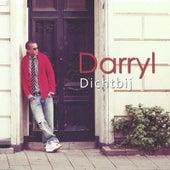 Dichtbij van Darryl