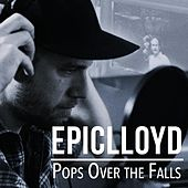Pops Over the Falls by Epiclloyd