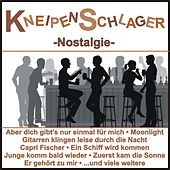 Kneipenschlager - Nostalgie by Various Artists