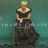 Uncovered de Shawn Colvin