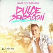 Dulce Sensacion (feat. Lyricologo) by Klass