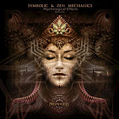 Psychological Effects (Remixes) by Symbolic and Zen Mechanics