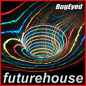 Future House di Various Artists
