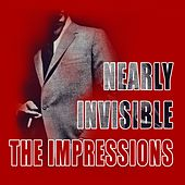 Nearly Invisible de The Impressions