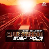 Club Session Rush Hour, Vol. 6 by Various Artists