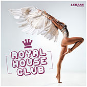 Royal House Club von Various Artists