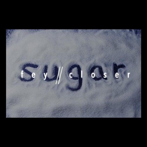 Sugar by Fey