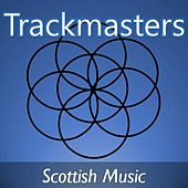 Trackmasters: Scottish Music di Various Artists