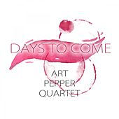 Days To Come by Art Pepper