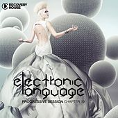 Electronic Language - Progressive Session Chapter 19 de Various Artists